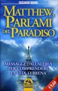 matthew_parlami_del_paradiso